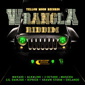 Wrangla Riddim by Various Artists