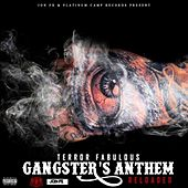 Gangster's Anthem (Reloaded) - Single by Terror Fabulous