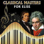 Classical Masters. For Elise by Orquesta Lírica Bellaterra