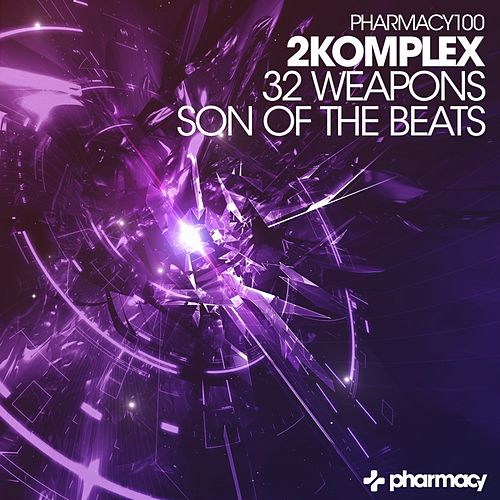 32 Weapons / Son of The Beats - Single by 2Komplex
