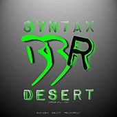 Desert by Syntax