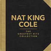 Nat King Cole - The Greatest Hits Collection von Various Artists