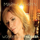 Wonders in the Deep by Mary-Kathryn