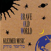 Klezmer Music by Brave Old World