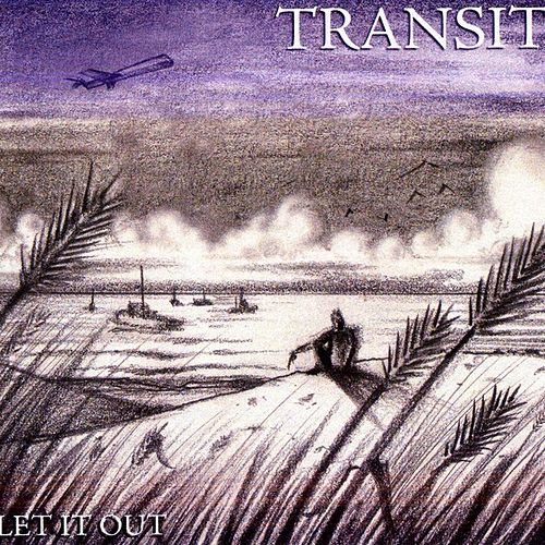 Let It Out by Transit (1)