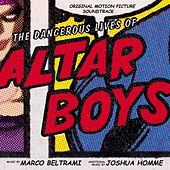 The Dangerous Lives Of Altar Boys by Various Artists