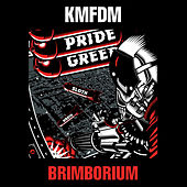 Brimborium by KMFDM