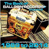 Best of Balloon Records, Vol. 8 (The Ultimate Collection of Our Best Releases, 1989 to 2014) by Various Artists