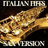 Italian Hits (Sax Version) by Disco Fever