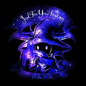 Just for Your Fantasy - Single by Mana