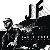 Hollywood: A Story of a Dozen Roses (Deluxe Version) by Jamie Foxx