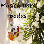 Música para Bodas by Various Artists