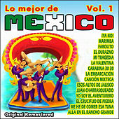 Lo Mejor de Mexico Vol 1 by Various Artists