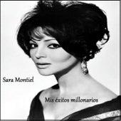 Sara Montiel - Mis Éxitos Millonarios by Sara Montiel