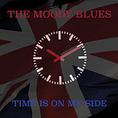 Time Is On My Side by The Moody Blues