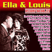 Ella Fitzgerald & Louis Armstrong - Incomparables by Ella Fitzgerald