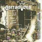 Derramidea: La Guerra No Es un Juego. Niños y Niñas Soldado by Various Artists