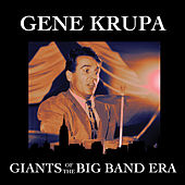 Giants Of The Big Band Era by Gene Krupa