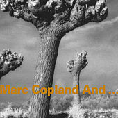 Marc Copland And... by Marc Copland