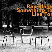 Something to Live For by Ran Blake