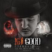 No Good (feat. J Pen Jail) by Eternal