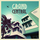 Grand Central by Various Artists