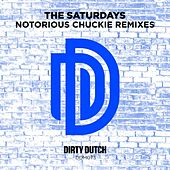 Notorious Chuckie (Remixes) by The Saturdays