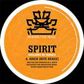 Siren (Hive Remix) / Lost & Found (Tactile Remix) by Spirit
