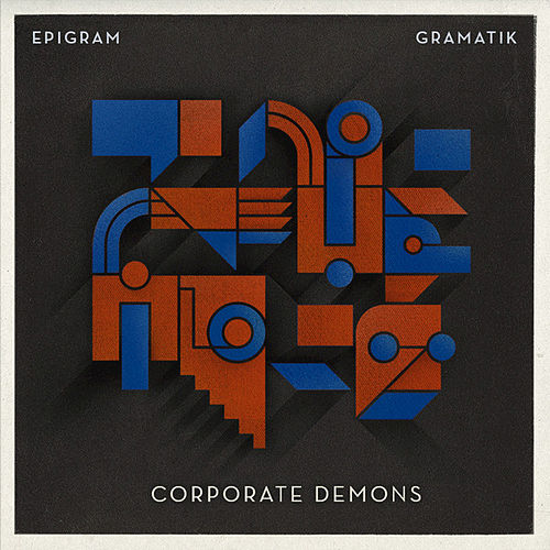 Corporate Demons by Gramatik