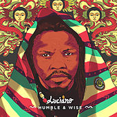 Humble & Wise by Luciano