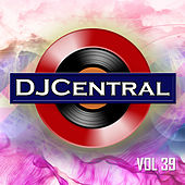DJ Central, Vol. 39 by Various Artists