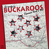 1984-1994 by The Buckaroos
