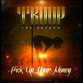 Pick up Yo Money by Troop