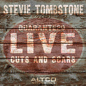 Cuts and Scars - Guaranteed Live by Stevie Tombstone