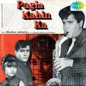 Pagla Kahin Ka (Original Motion Picture Soundtrack) by Various Artists