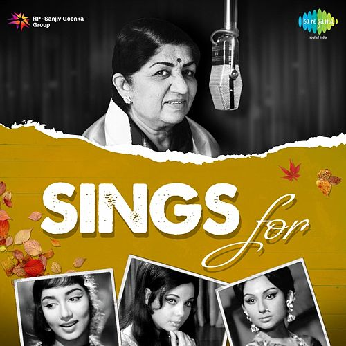 Lata Mangeshkar Sings for... by Lata Mangeshkar