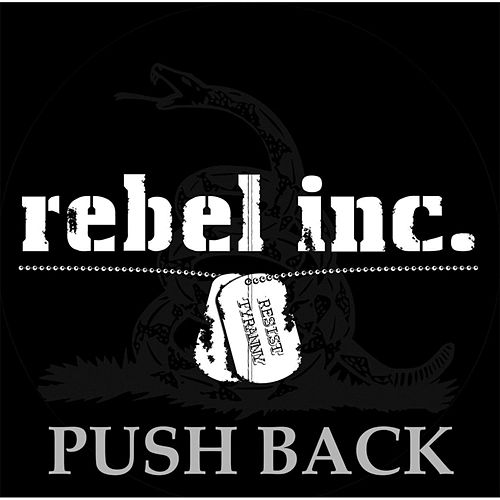 Push Back by Rebel Inc.