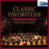 Classic Favorites II: Opera Overtures and Intermezzos by Yamagata Symphony Orchestra