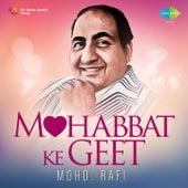 Mohobbat Ke Geet - Mohd. Rafi by Various Artists