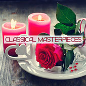 Classical Masterpieces by Various Artists