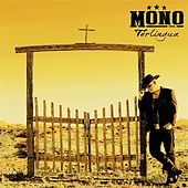 Terlingua by Mono Inc.