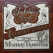 Illumintations of the Mystery Tradition by The Jackalope Saints