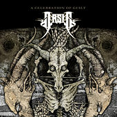 A Celebration Of Guilt by Arsis