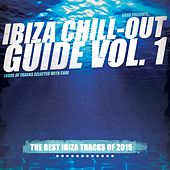 Ibiza Chill-Out Guide, Vol. 1 by Various Artists