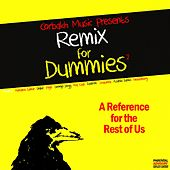 Remix for Dummies, Vol. 2 (A Reference for the Rest of Us) von Various Artists
