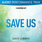 Save Us by Dave Lubben
