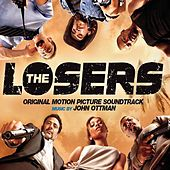 The Losers: Original Motion Picture Soundtrack by John Ottman