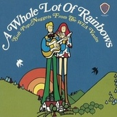 A Whole Lot Of Rainbows: Soft Pop Nuggets From The WEA Vaults by Various Artists