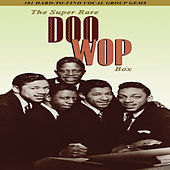 The Super Doo Wop Box by Various Artists