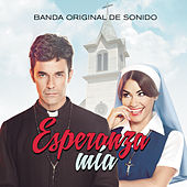 Esperanza Mía (Banda Original de Sonido) by Various Artists